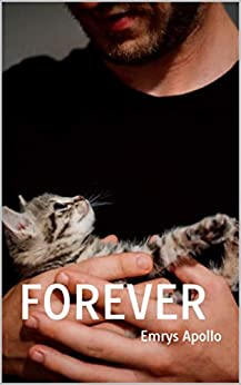 Forever by [Emrys Apollo]