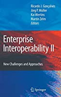 Enterprise Interoperability II: New Challenges and Approaches (Proceedings of the I-ESA Conferences)