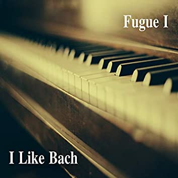 Bach: The Well-Tempered Clavier, Book I, Fugues Nos. 1-12, BWV 846-858