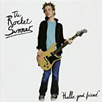 Hello, Good Friend by The Rocket Summer