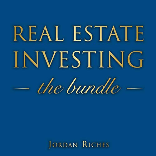 Real Estate Investing: Buy a Property with No Money Down, Earn Monthly Rental Income from Apartment Renting or Earn Big with House Flipping audiobook cover art