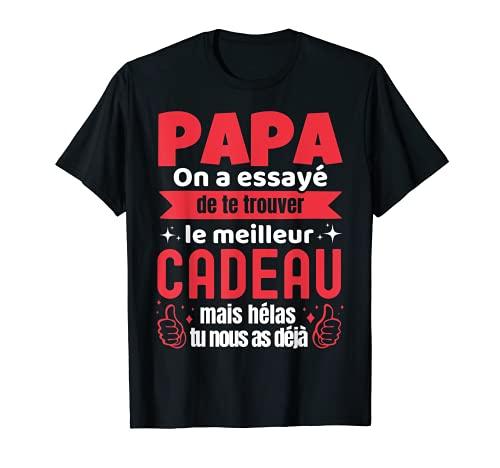 Meilleur Papa Fête Des Pères 2021 Anniversaire Cadeau Humour T-Shirt
