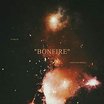 Bonfire (Remix)