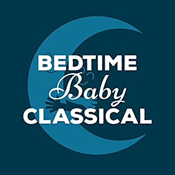 Bedtime Baby Classical
