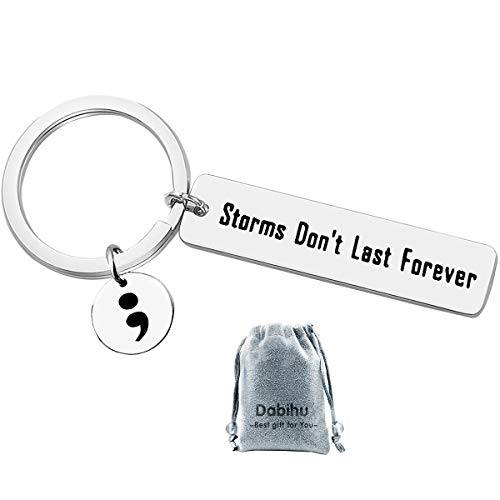 Semicolon Keychain Storms Dont Last Forever Suicide Prevention Awareness Depression Encouraging Gift Awareness Motivational Inspirational keyring Semi Colon Jewelry,stainless steel