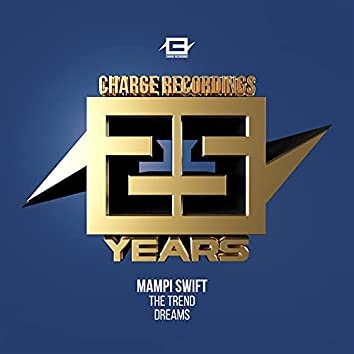 25 years of Charge - The Trend / Dreams