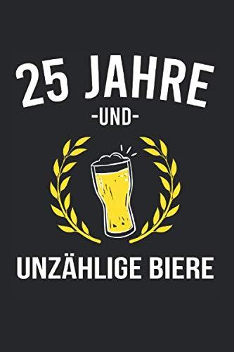 25 Jahre Und Unzählige Biere: Silberhochzeit & 25. Hochzeitstag Notizbuch 6'x9' 25 Jahre Geschenk für Bier & Silberne Hochzeit