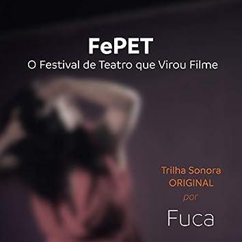Fepet: O Festival de Teatro Que Virou Filme (Trilha Sonora Original)