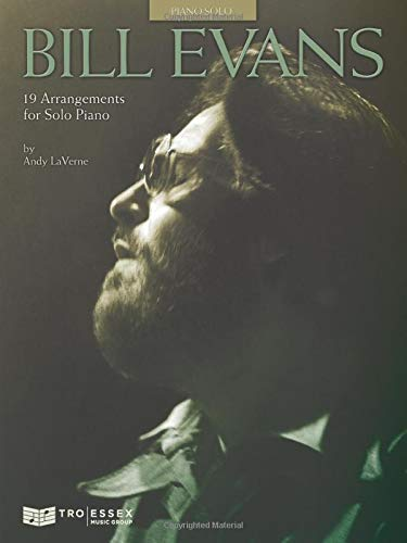 Bill Evans: 19 Arrangements For Solo Piano
