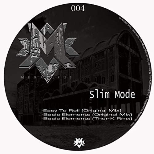 Slim Mode