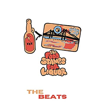 Like Food Stamps For Liquor: The Beats