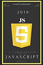 Javascript Basics: A comprehensive guide to learning Java Script