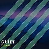Quiet Dreams, Vol. 7