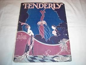 TENDERLY GEO LITTLE 1921 SHEET MUSIC SHEET MUSIC 216