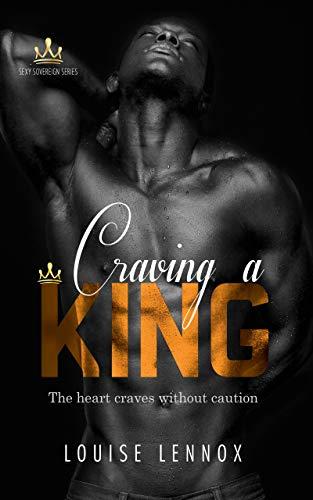 Craving a King: An African Royal Romance (Sexy Sovereign Book 1) (English Edition)