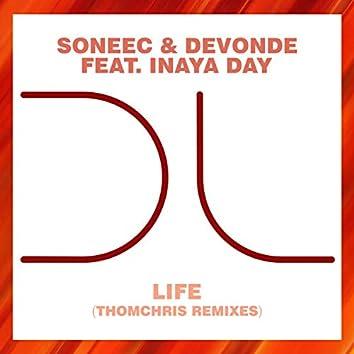 Life (ThomChris Remixes)