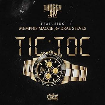 Tic Toc (feat. Drae Steves & Memphis Maccie)