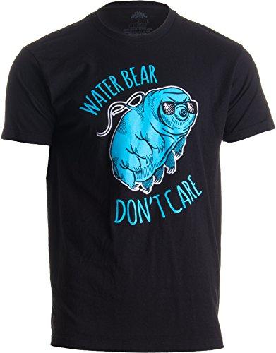Water Bear Don't Care   Funny Tardigrade Microbiology Waterbear Science T-Shirt-(Adult,L) Black