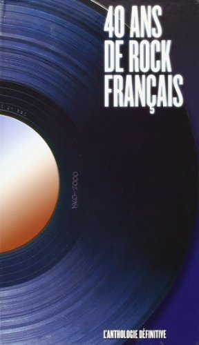 40 Ans de Rock en France