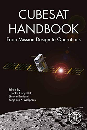CubeSat Handbook: From Mission Design to Operations (English Edition)