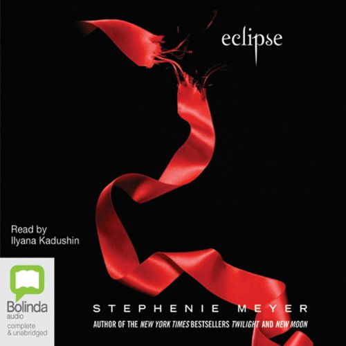 Eclipse     The Twilight Saga, Book 3              By:                                                                                                                                 Stephenie Meyer                               Narrated by:                                                                                                                                 Ilyana Kadushin                      Length: 16 hrs and 25 mins     111 ratings     Overall 4.5