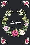 Saskia: Personalisiertes Notizbuch im Blumen Design Tagebuch Dankebuch Notizheft. Individuelles Einzigartiges Geschenk für Frauen, Mädchen, Perfektes ... das Erntedankfest, Weihnachten. Vol2