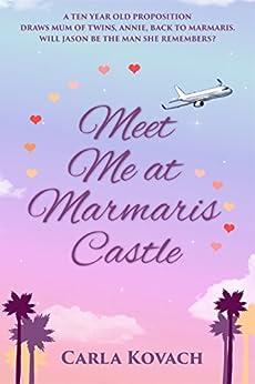 Meet Me at Marmaris Castle by [Carla Kovach]