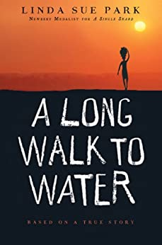 A Long Walk to Water: Based on a True Story by [Linda Sue Park]