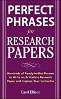 McGraw-Hill's Concise Guide to Writing Research Papers (Perfect Phrases)