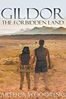 Gildor: The Forbidden Land