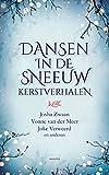 Dansen in de sneeuw: Kerstverhalen - Josha Zwaan