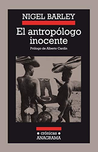 El antropólogo inocente: 18 (Crónicas)