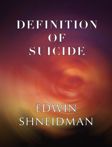 Definition of Suicide by [Edwin Shneidman]