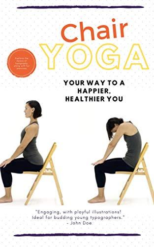 Amazon Com Chair Yoga Exercises For Seniors Ebook Kr Aman Kindle Store