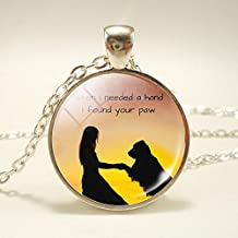 When I Needed a Handi Found Your paw Necklace Lover Dog Jewelry Pendant Round Glass Necklace 2017 New Year Gift for Women