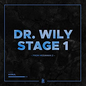 "Dr. Wily Stage 1 (from ""Megaman 2"")"