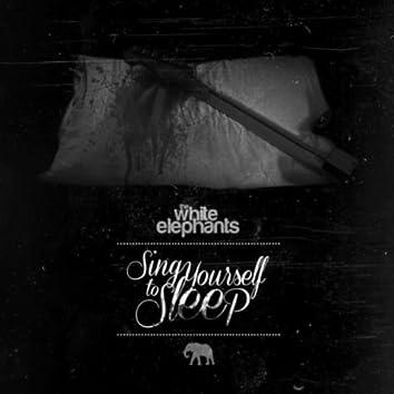 Sing Yourself to Sleep