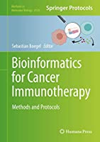 Bioinformatics for Cancer Immunotherapy: Methods and Protocols (Methods in Molecular Biology (2120))