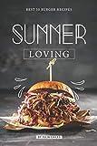 Summer Loving: Best 50 Burger Recipes