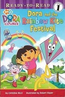 Dora and the Rainbow Kite Festival (Dora the Explorer Series #16) (Ready-To-Read Series)