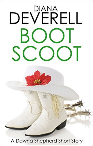 Boot Scoot: A Dawna Shepherd Short Story (FBI Special Agent Dawna Shepherd Mysteries Book 5) (English Edition)