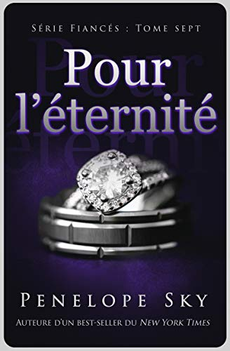 Pour l'éternité (Fiancés t. 7) (French Edition)