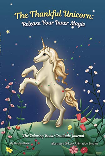 The Thankful Unicorn: Release Your Inner Magic (The Thankful Series)