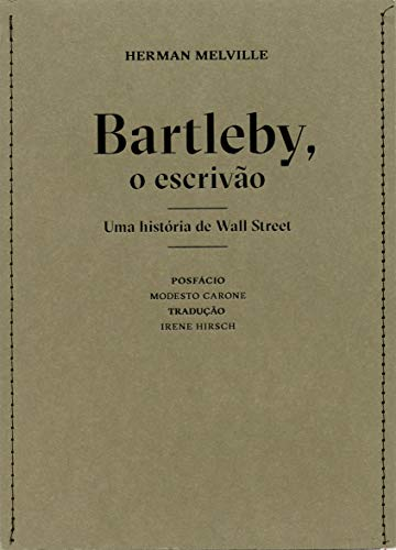 Bartleby, o escrivão: Uma história de Wall Street