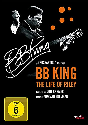 B.B. King: The Life of Riley (OmU)