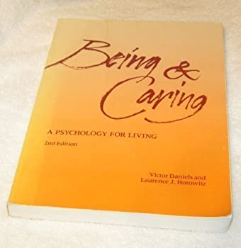 Paperback Being and Caring by Victor Daniels (1984-10-30) Book