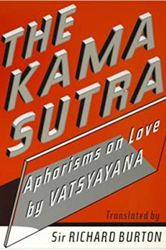 The Kama Sutra of Vatsayayana: Annotated (English Edition)