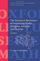 The Statistical Mechanics of Interacting Walks, Polygons, Animals and Vesicles (Oxford Lecture Series in Mathematics and Its Applications)