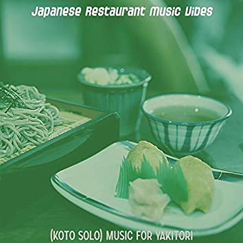 (Koto Solo) Music for Yakitori