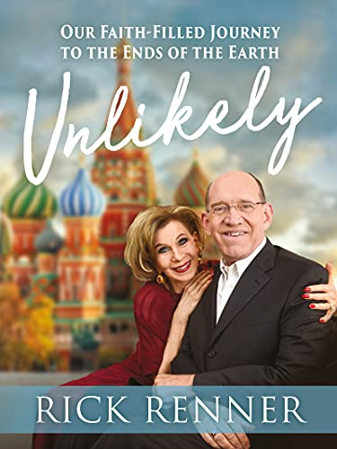 Unlikely: Our Faith-Filled Journey to the Ends of the Earth